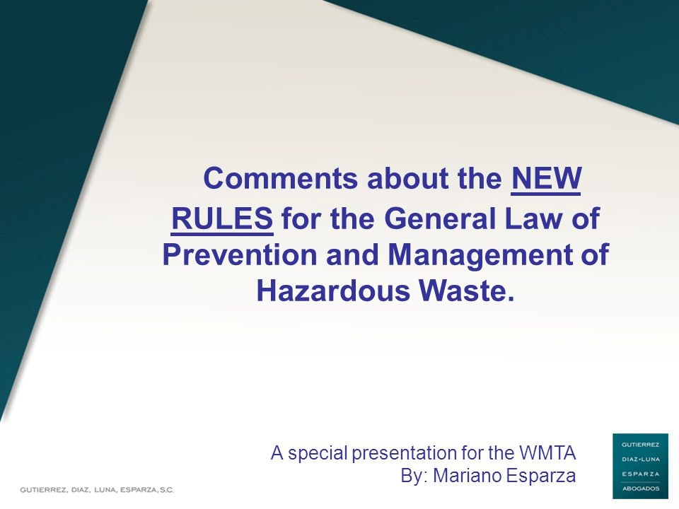 Comments about the NEW RULES for the General Law of Prevention and Management of Hazardous Waste.