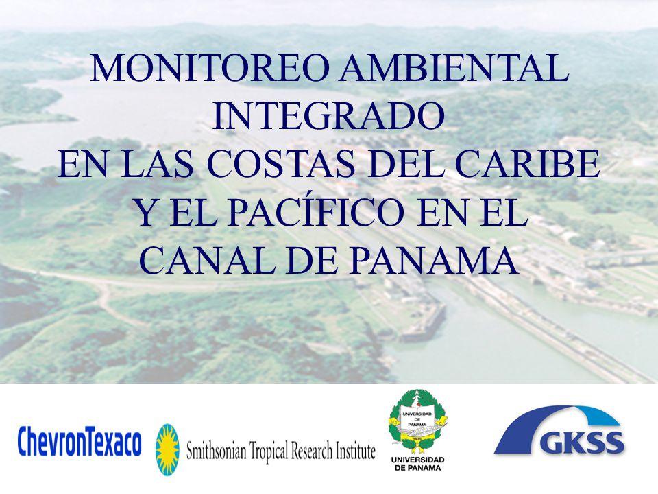 MONITOREO AMBIENTAL INTEGRADO EN LAS COSTAS DEL CARIBE Y EL PACÍFICO EN EL CANAL DE PANAMA