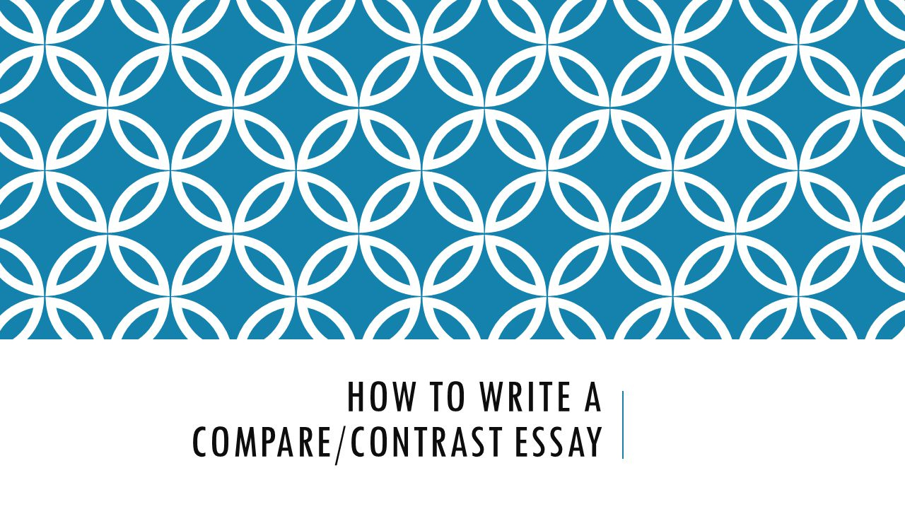 how to write a comparecontrast essay purpose a comparison essay  how to write a comparecontrast essay