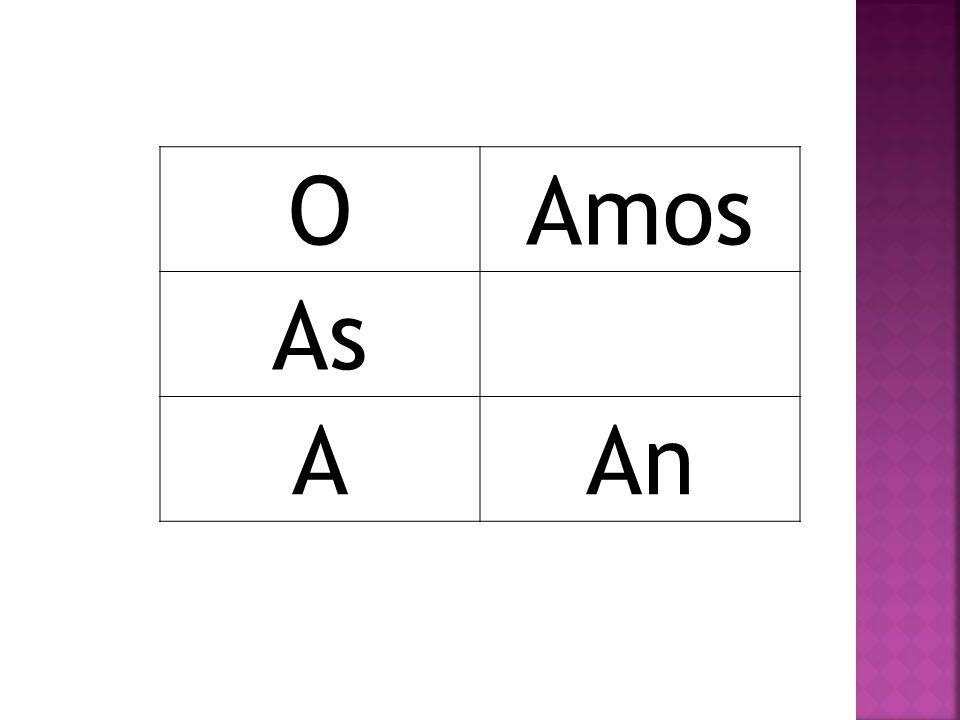OAmos As AAn