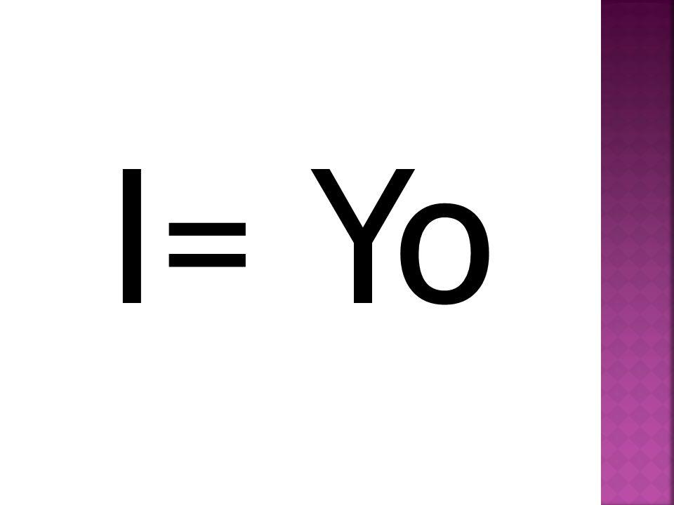 I= Yo