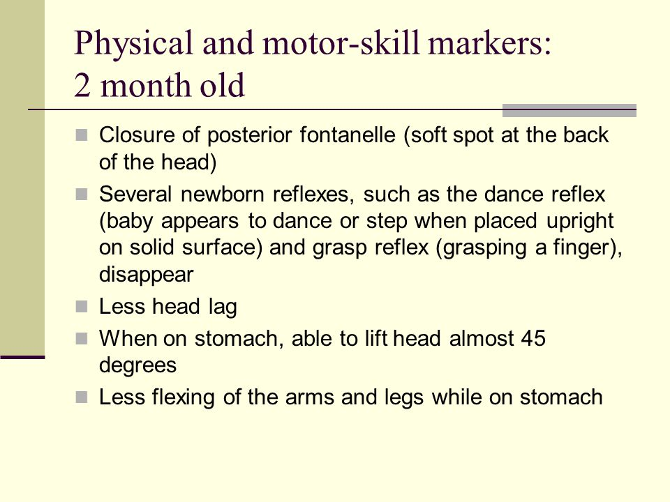 Physical and motor skills: 3-year-old: Gains about 5 pounds Grows about 3 inches Has improved balance Has improved vision May have daytime control over bowel and bladder functions (may have nighttime control as well) Can briefly balance on one foot May walk up the stairs with alternating feet Can construct a block tower of more than 9 cubes Can easily place small objects in a small opening