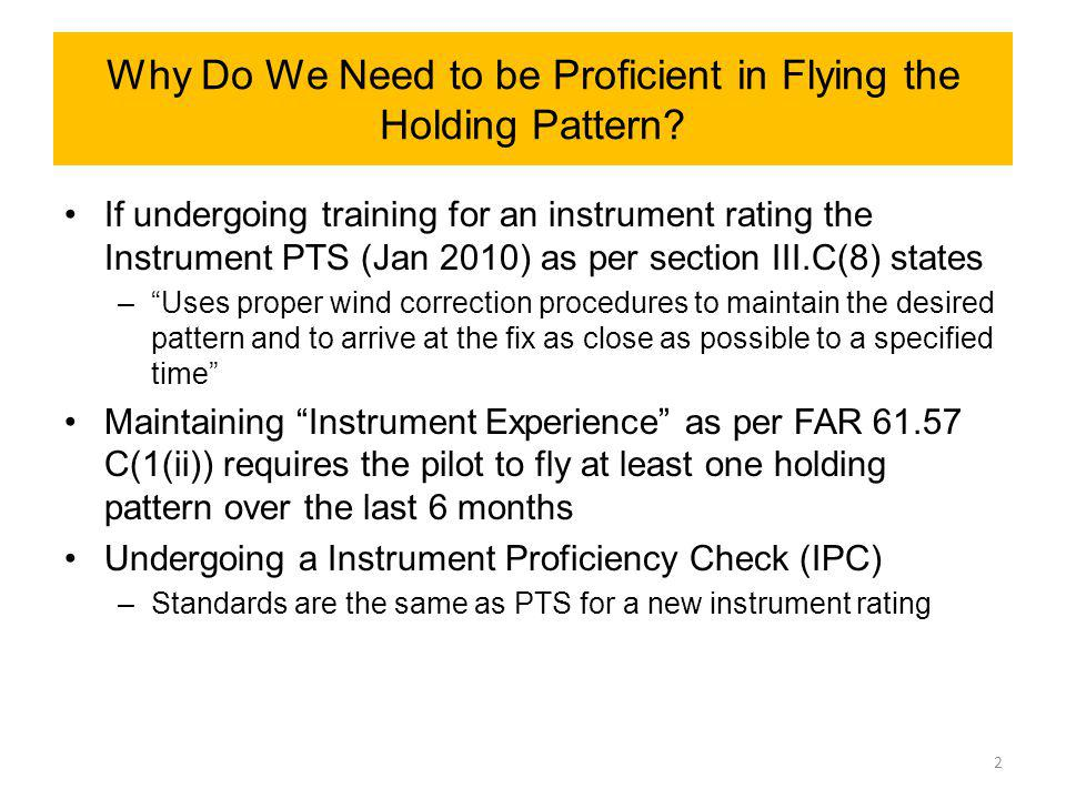 An Observation When performing instrument proficiency checks I have found that when the winds are stronger then about 10 knots many pilots seem to have problems converging to the correct holding pattern 3 Is there a Common Factor that Comes into Play that is the Cause of this Problem?