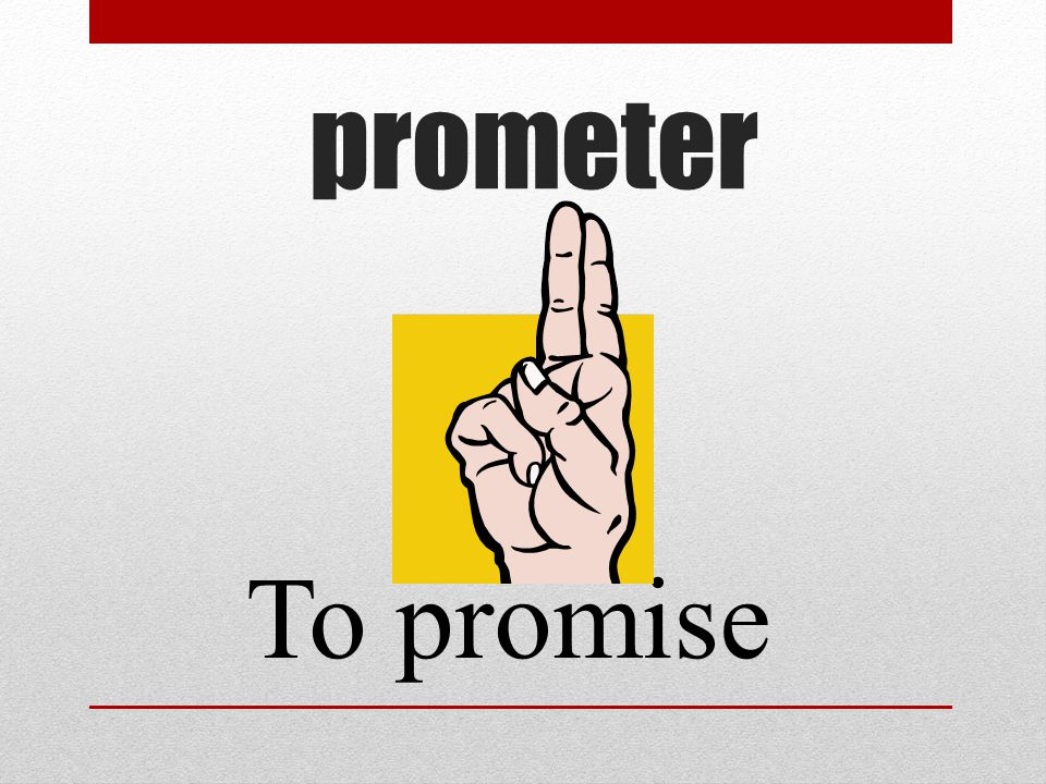 prometer To promise