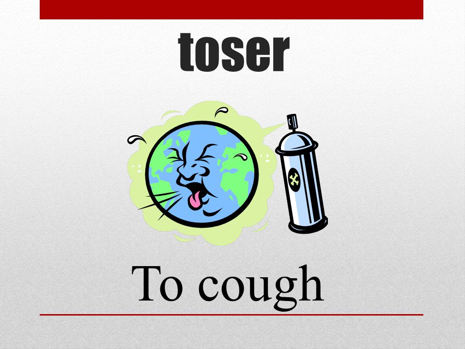 toser To cough
