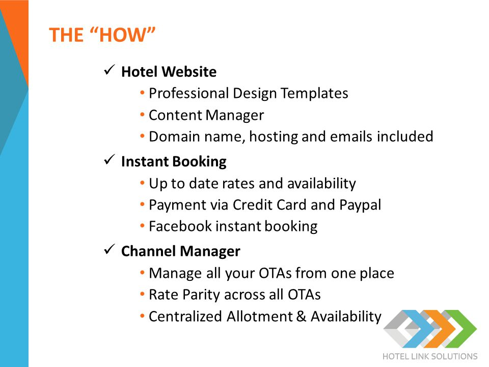 """THE """"HOW"""" Hotel Website Professional Design Templates Content Manager Domain name, hosting and emails included Instant Booking Up to date rates and av"""