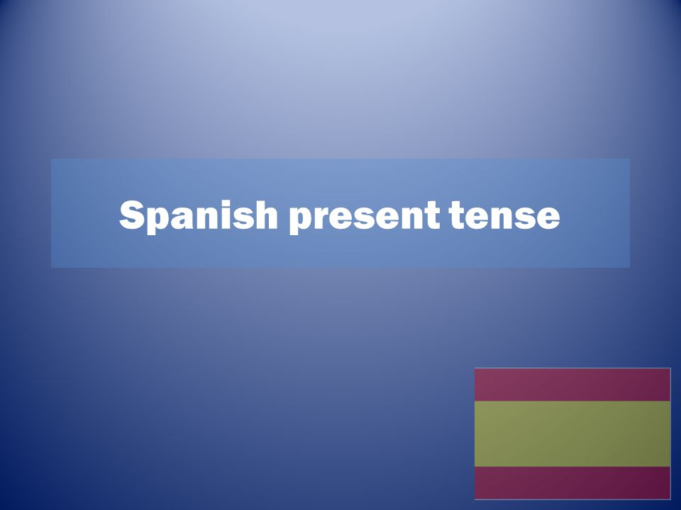 Spanish verbs In Spanish there are 3 types of infinitive verb endings: -ar (hablar) –er (comer) –ir (vivir) An infinitive is the base form of a verb e.g to speak (hablar), to eat (comer) and to live (vivir) A verb is made up of 2 different parts; the stem and the ending.