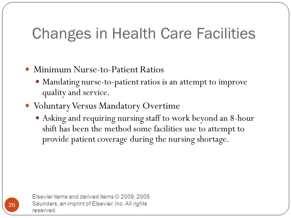 Changes in Health Care Facilities Elsevier items and derived items © 2009, 2005 Saunders, an imprint of Elsevier, Inc.