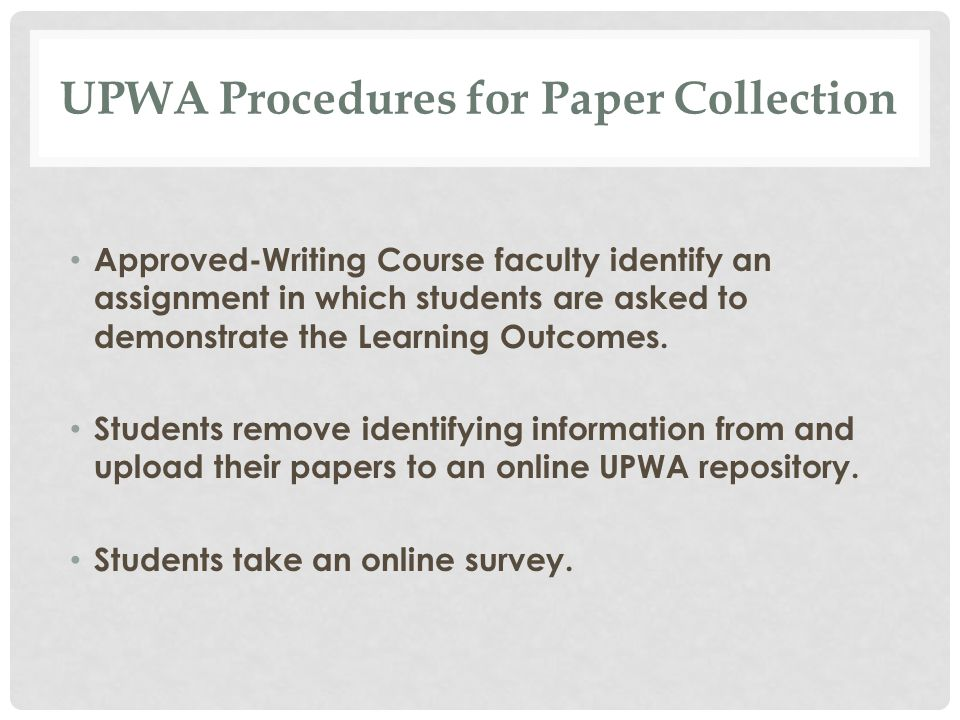 UPWA Annual Retreat Procedures All faculty, staff, and graduate students TAs are invited to participate.