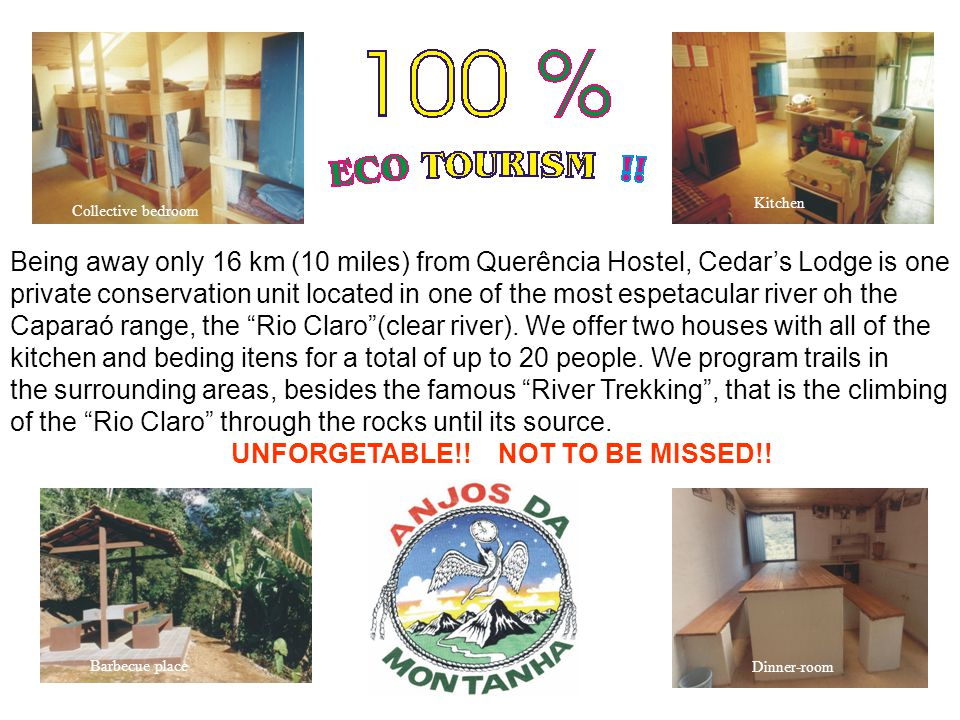 Rio Claro Serra do Caparaó ES Cedar's Lodge TRUE ECO TOURISM IS HERE !!