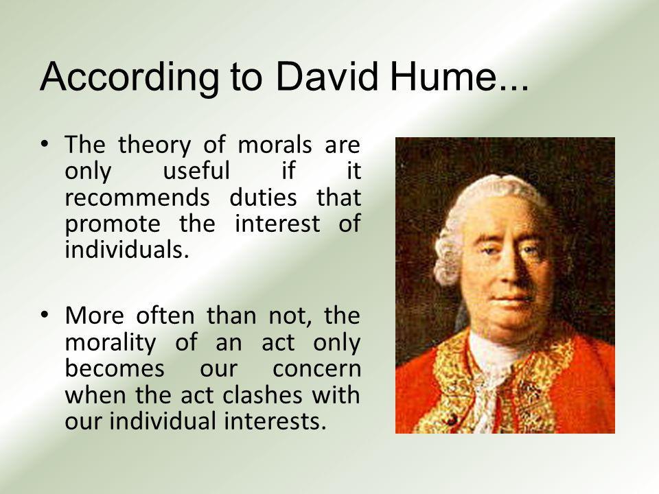 According to David Hume...