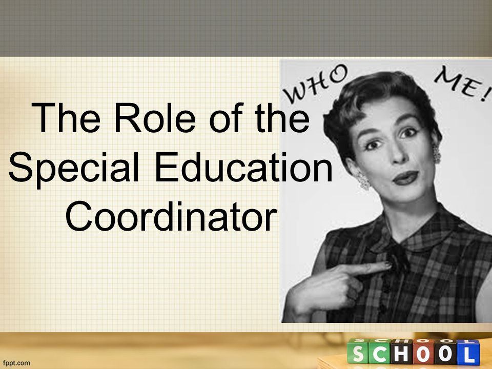 The Role of the Special Education Coordinator