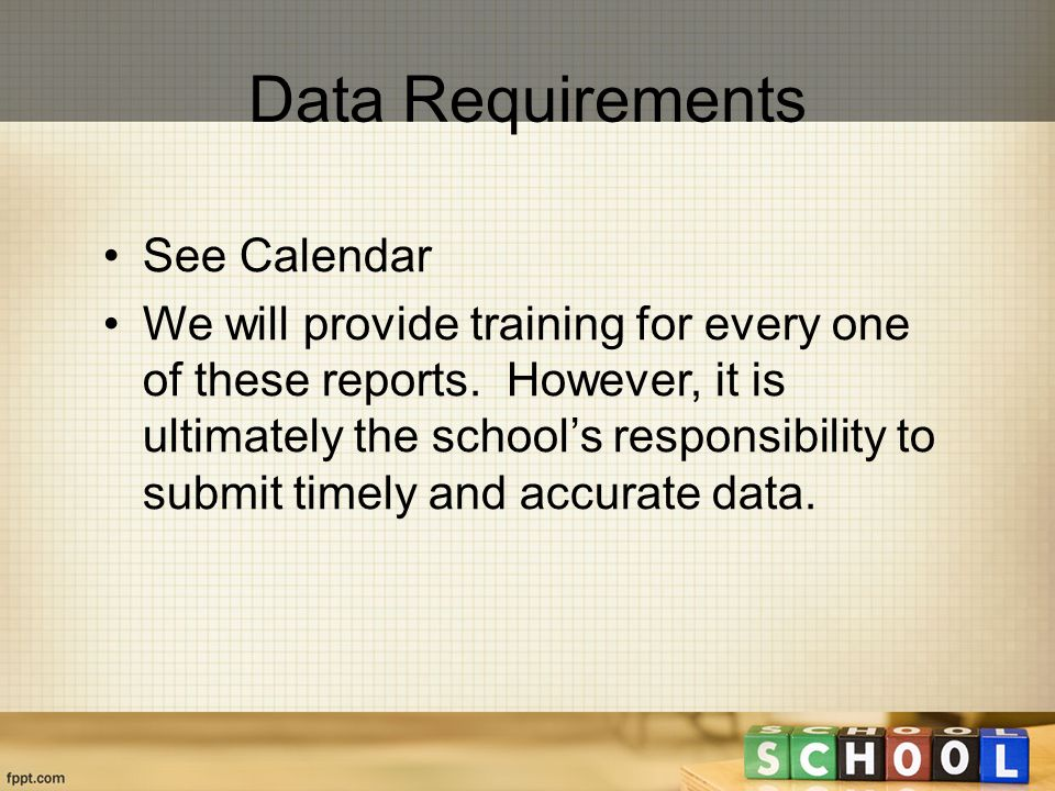 See Calendar We will provide training for every one of these reports.