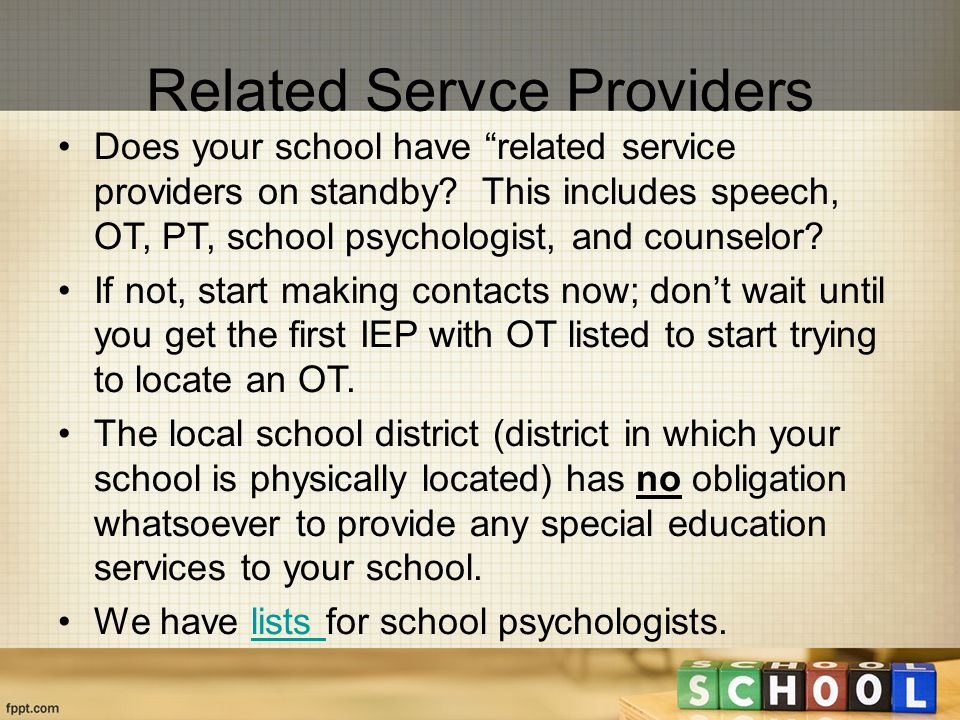 Does your school have related service providers on standby.