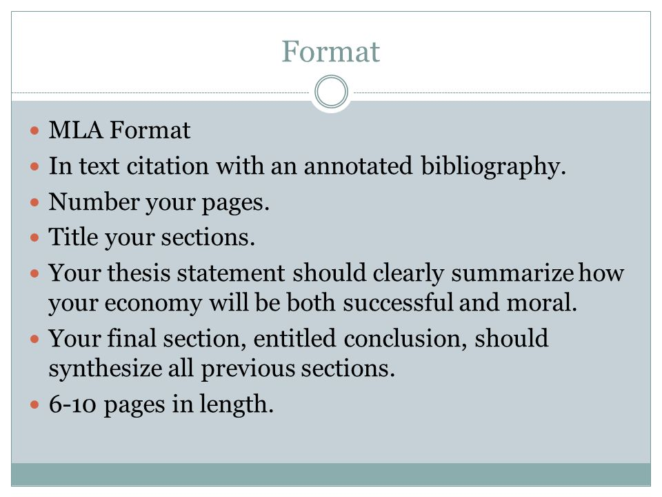 Format MLA Format In text citation with an annotated bibliography.