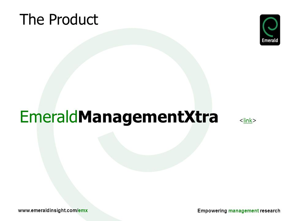 Empowering management research The Product EmeraldManagementXtra link