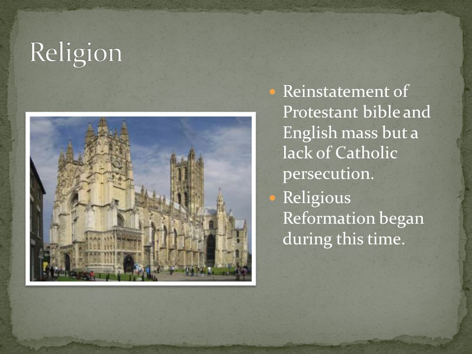 Reinstatement of Protestant bible and English mass but a lack of Catholic persecution.