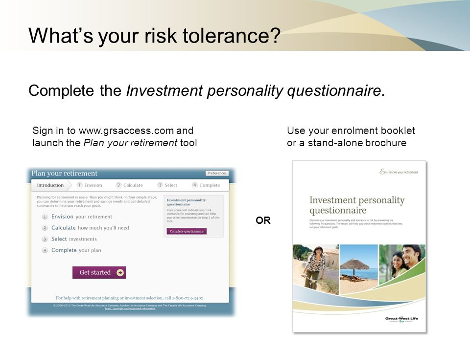 What's your risk tolerance.