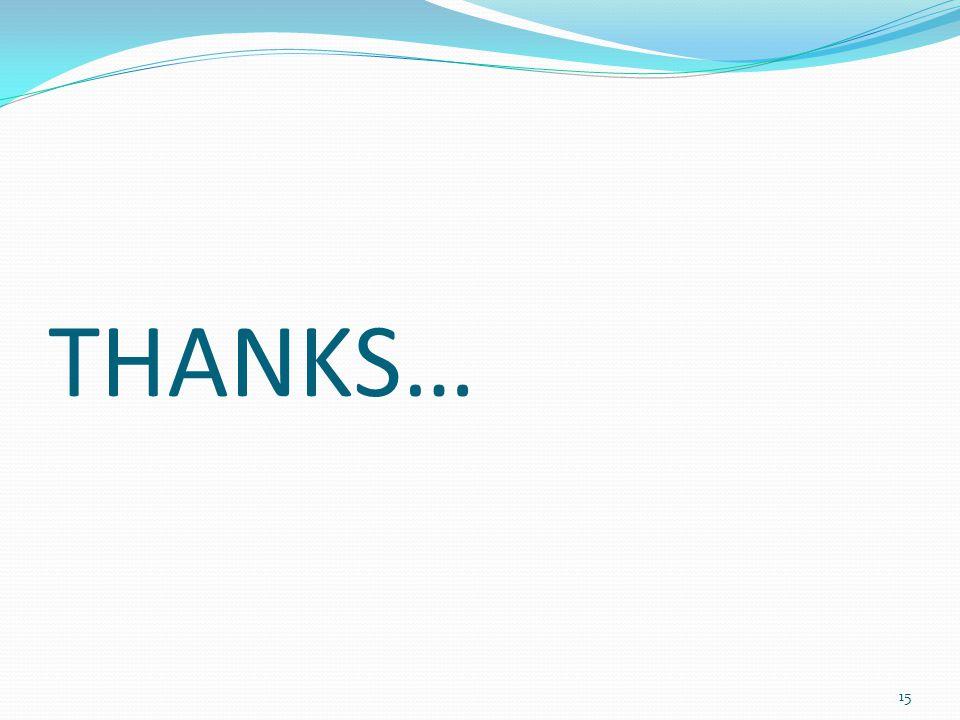 THANKS… 15