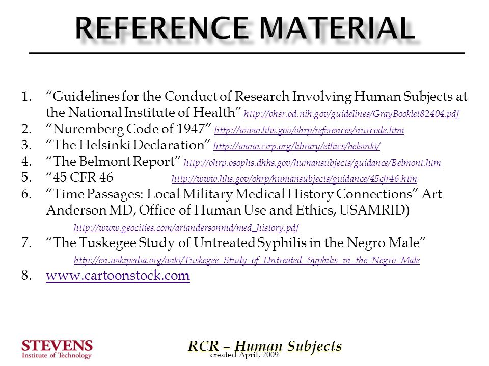 "RCR – Human Subjects RCR – Human Subjects 1.""Guidelines for the Conduct of Research Involving Human Subjects at the National Institute of Health"" http"