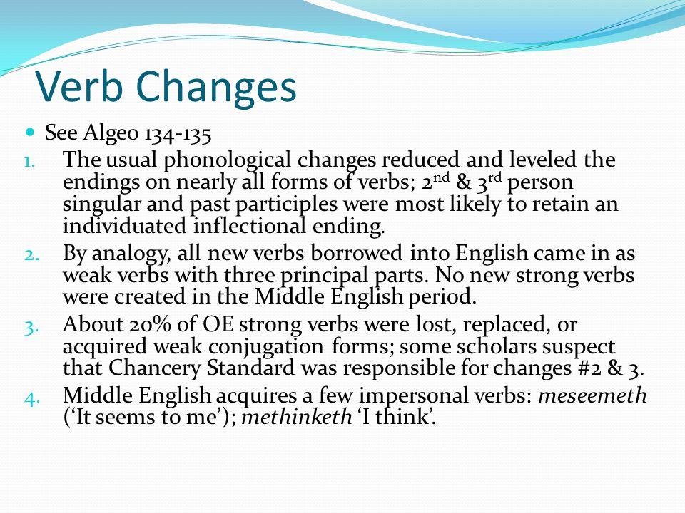 Verb Changes See Algeo 134-135 1.