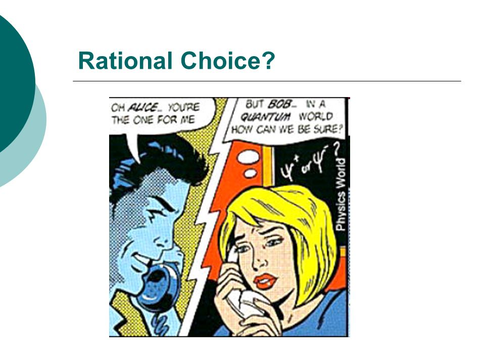 Rational Choice?