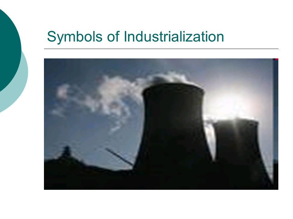 Symbols of Industrialization
