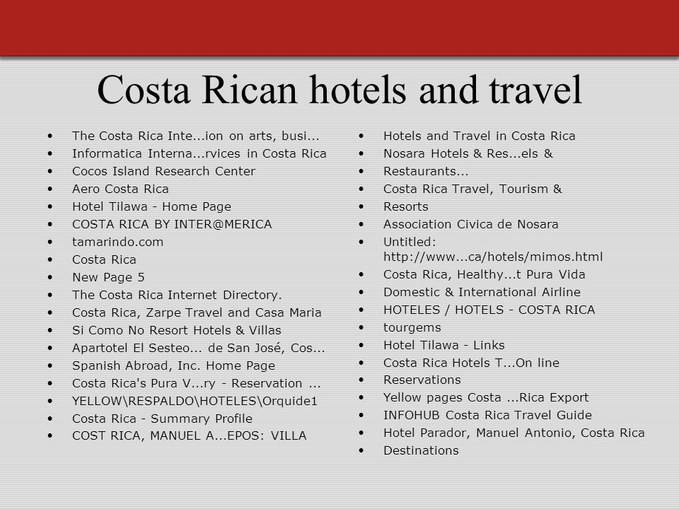 Costa Rican hotels and travel The Costa Rica Inte...ion on arts, busi...