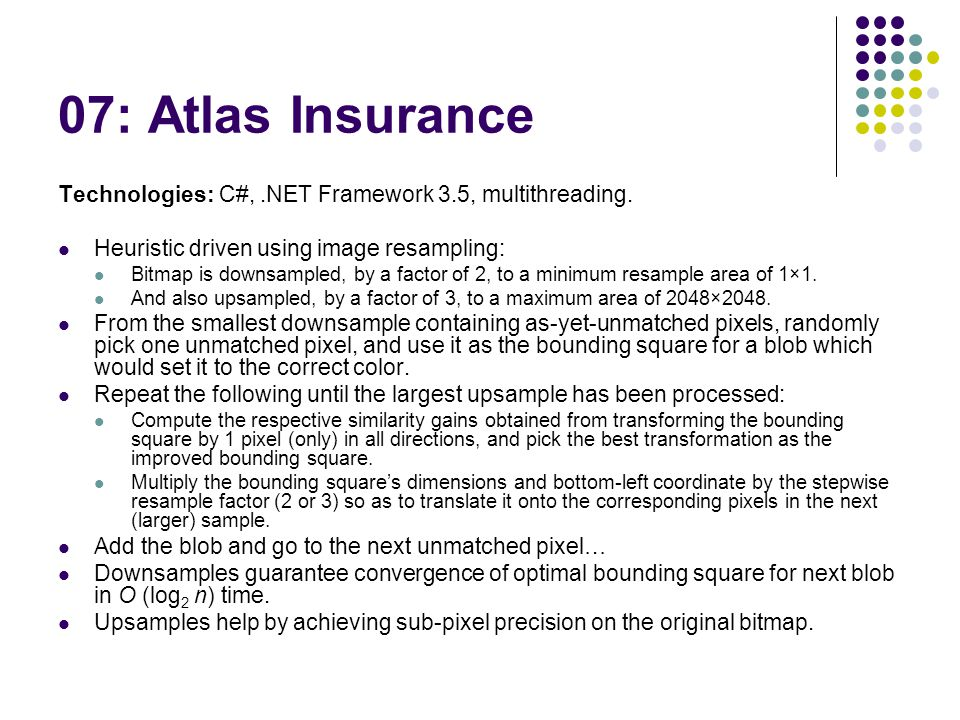 07: Atlas Insurance Technologies: C#,.NET Framework 3.5, multithreading.