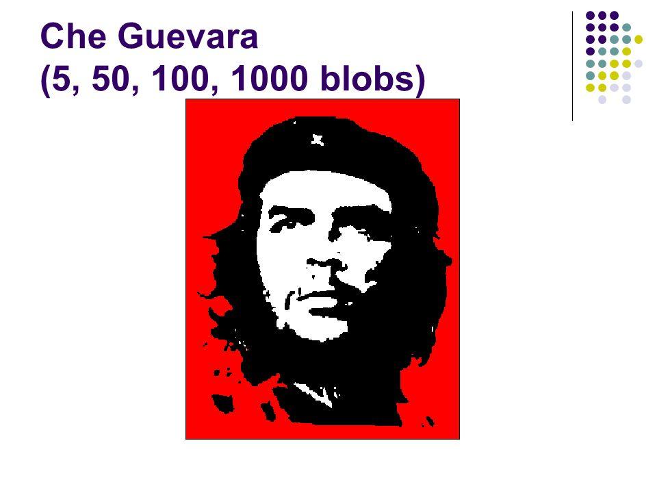 Che Guevara (5, 50, 100, 1000 blobs)