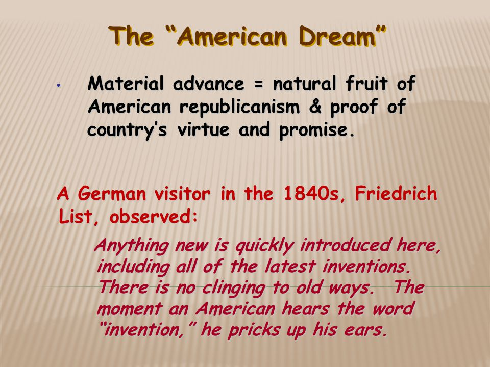Material advance = natural fruit of American republicanism & proof of country's virtue and promise.