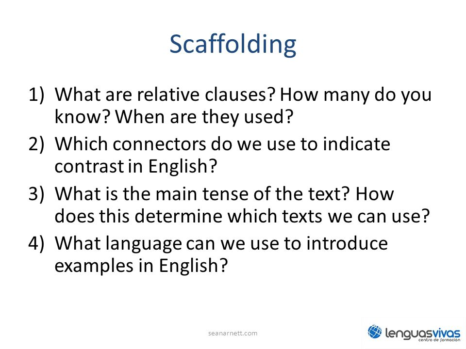 Scaffolding 1)What are relative clauses.How many do you know.