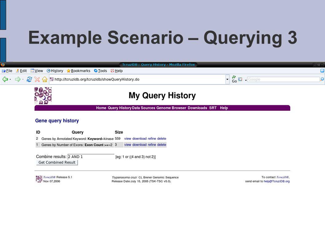 Example Scenario – Querying 3