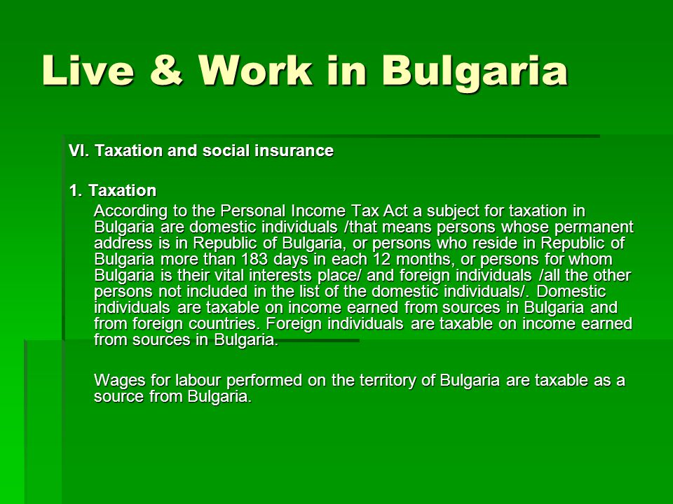 Live & Work in Bulgaria VI. Taxation and social insurance 1.
