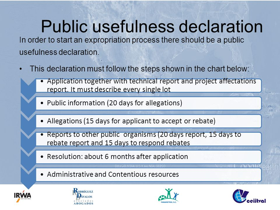 Public usefulness declaration In order to start an expropriation process there should be a public usefulness declaration.