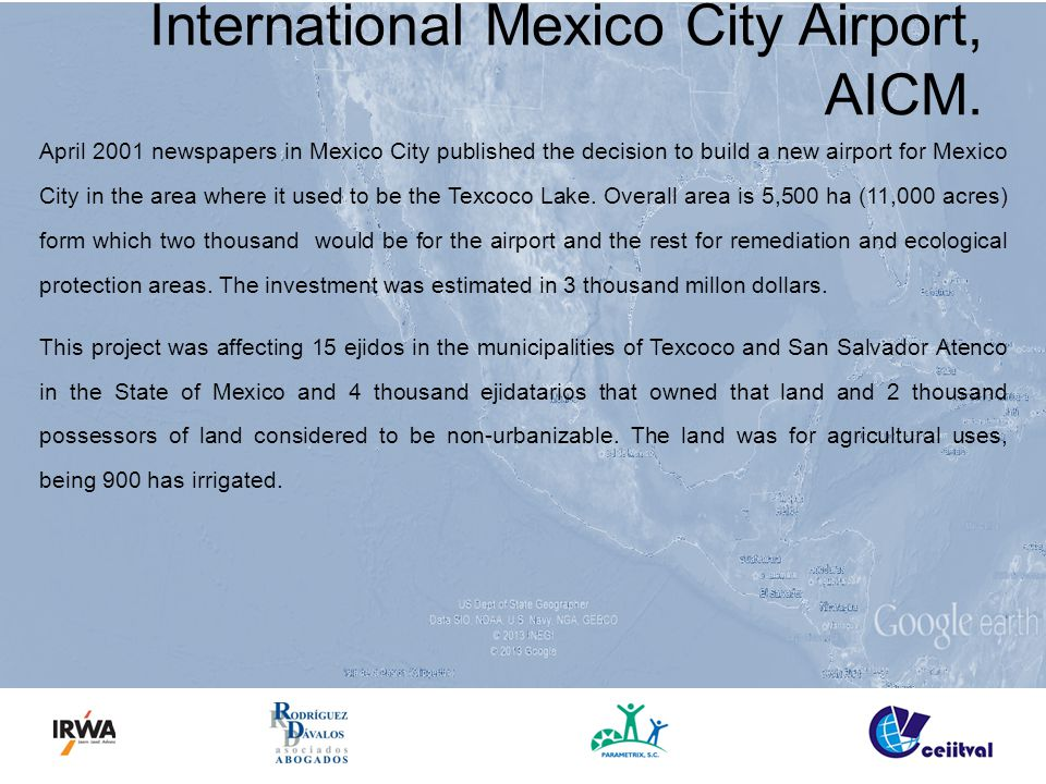 International Mexico City Airport, AICM. April 2001 newspapers in Mexico City published the decision to build a new airport for Mexico City in the are