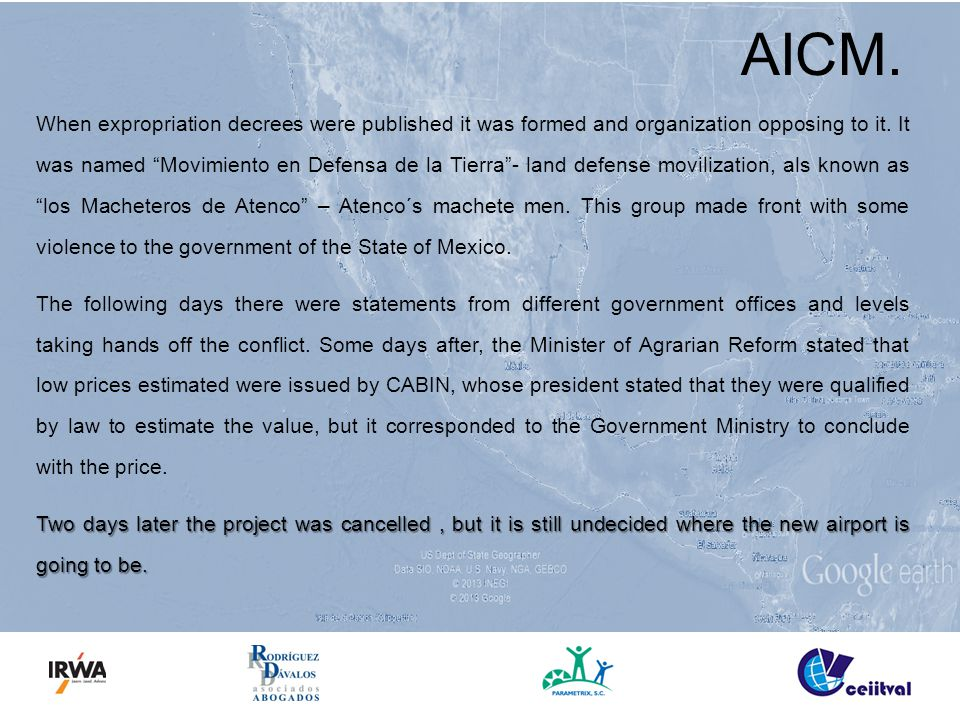 AICM. When expropriation decrees were published it was formed and organization opposing to it.