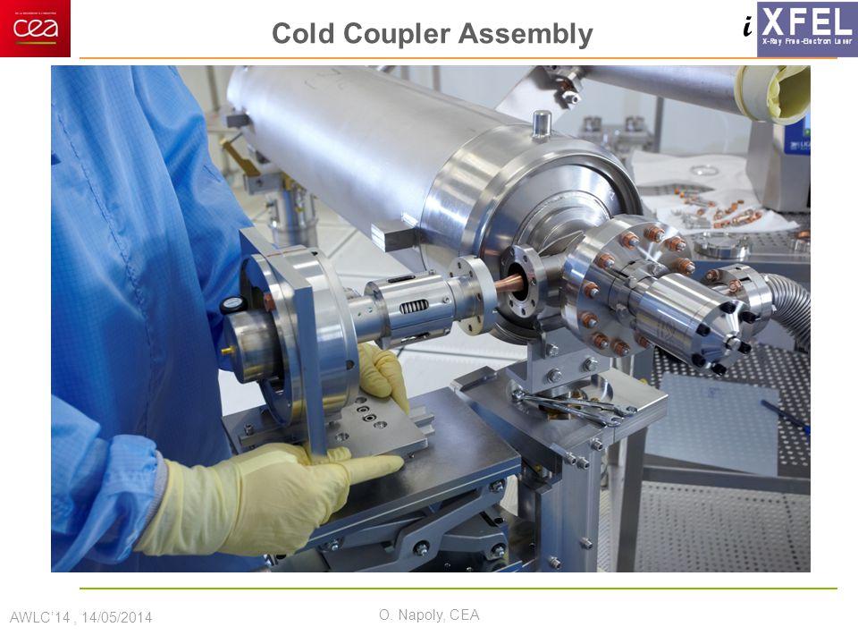i Cold Coupler Assembly AWLC'14, 14/05/2014 O. Napoly, CEA