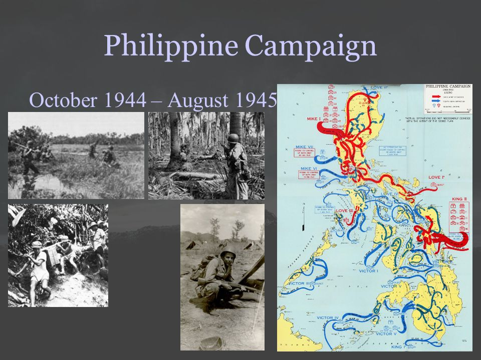Philippine Campaign October 1944 – August 1945