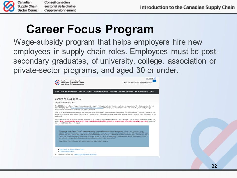 Career Focus Program Wage-subsidy program that helps employers hire new employees in supply chain roles.