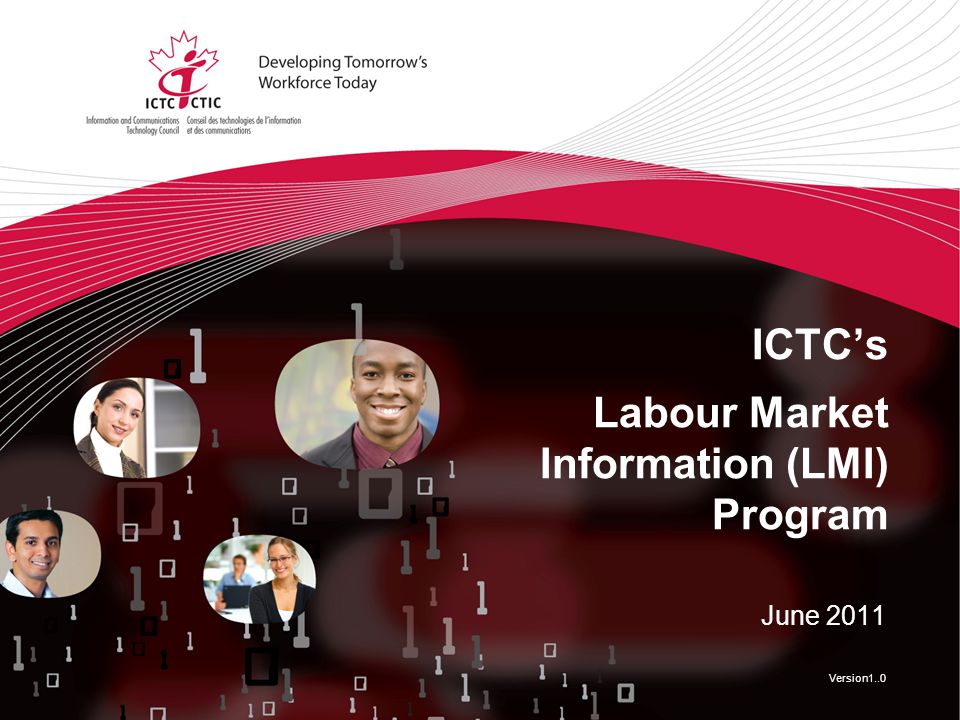 ICTC's Labour Market Information (LMI) Program June 2011 Version1..0