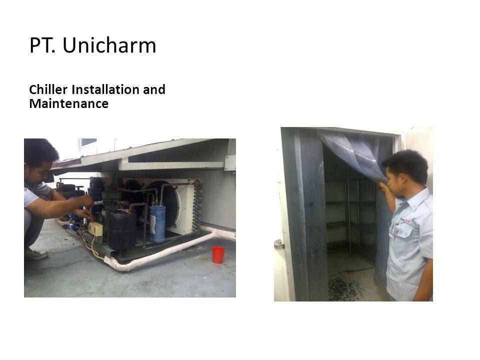 PT. Unicharm Chiller Installation and Maintenance