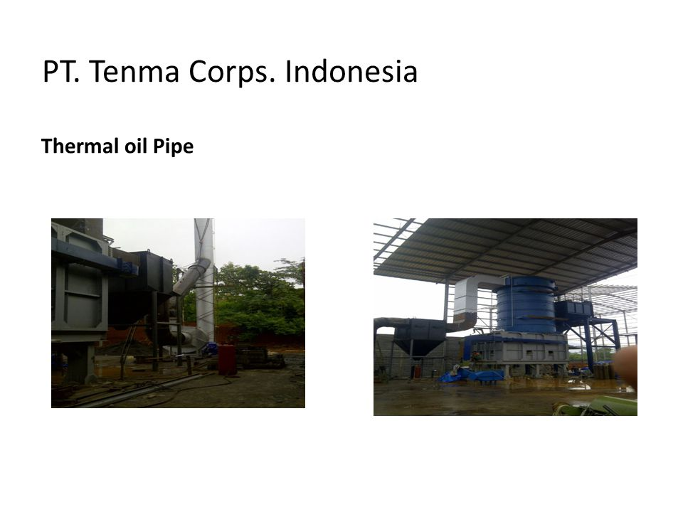 PT. Tenma Corps. Indonesia Thermal oil Pipe