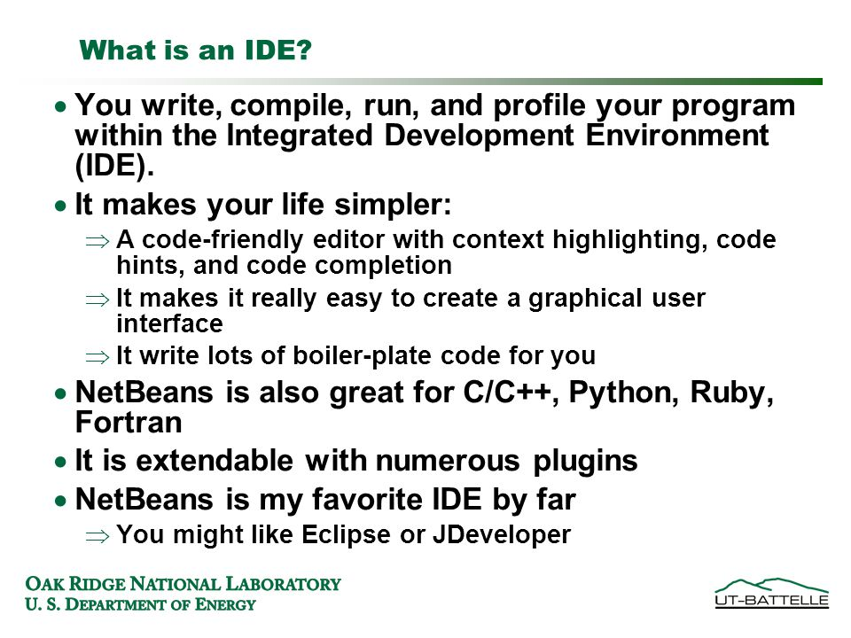 What is an IDE.