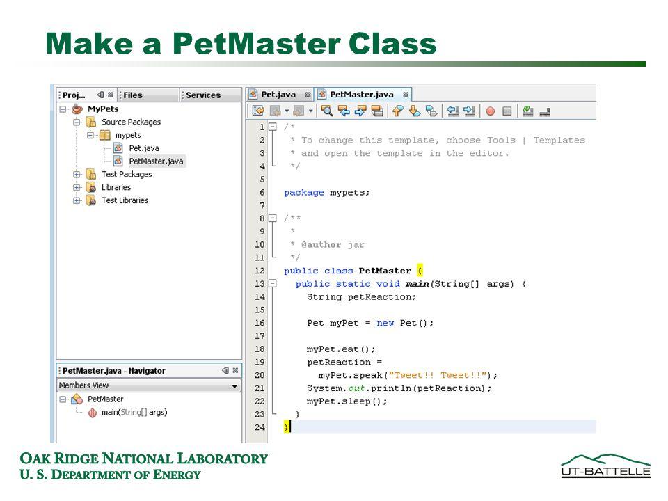 Make a PetMaster Class