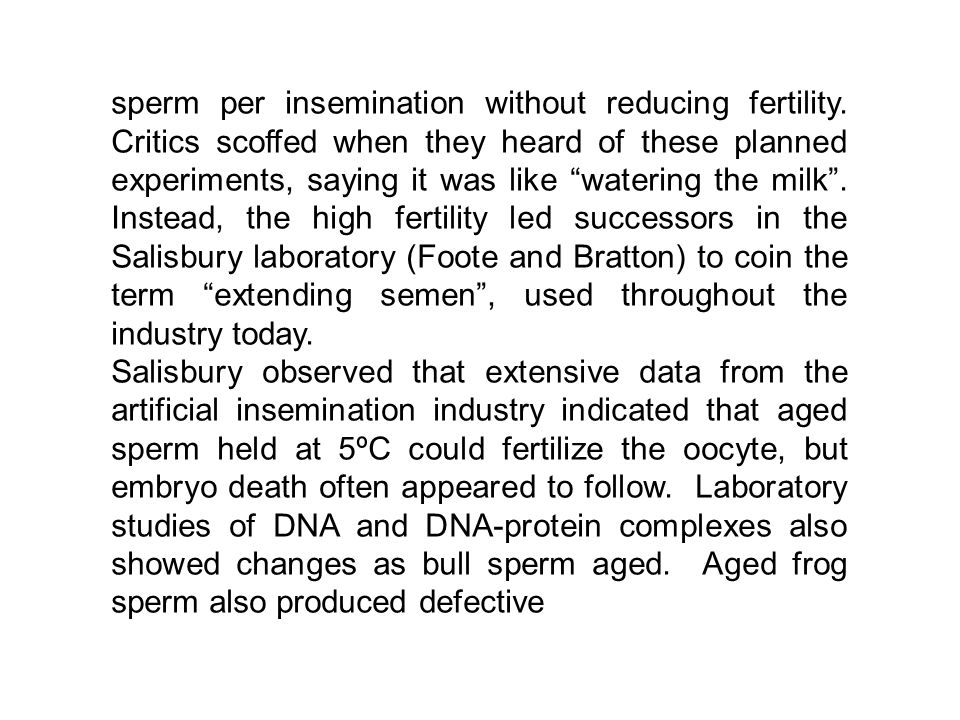 sperm per insemination without reducing fertility.