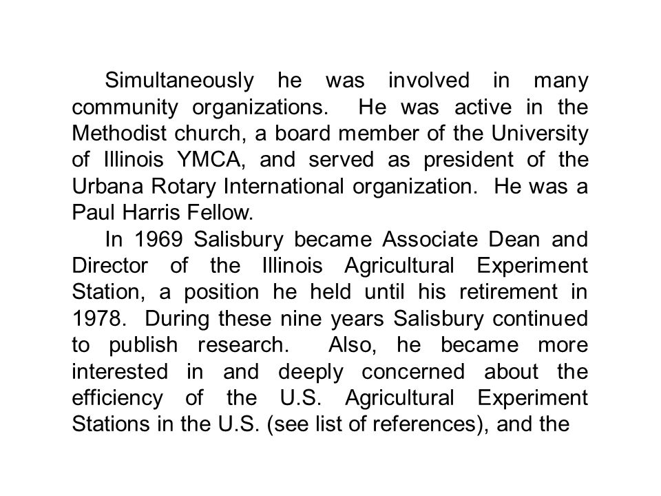 Simultaneously he was involved in many community organizations.