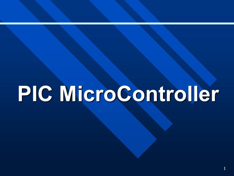 1 PIC MicroController