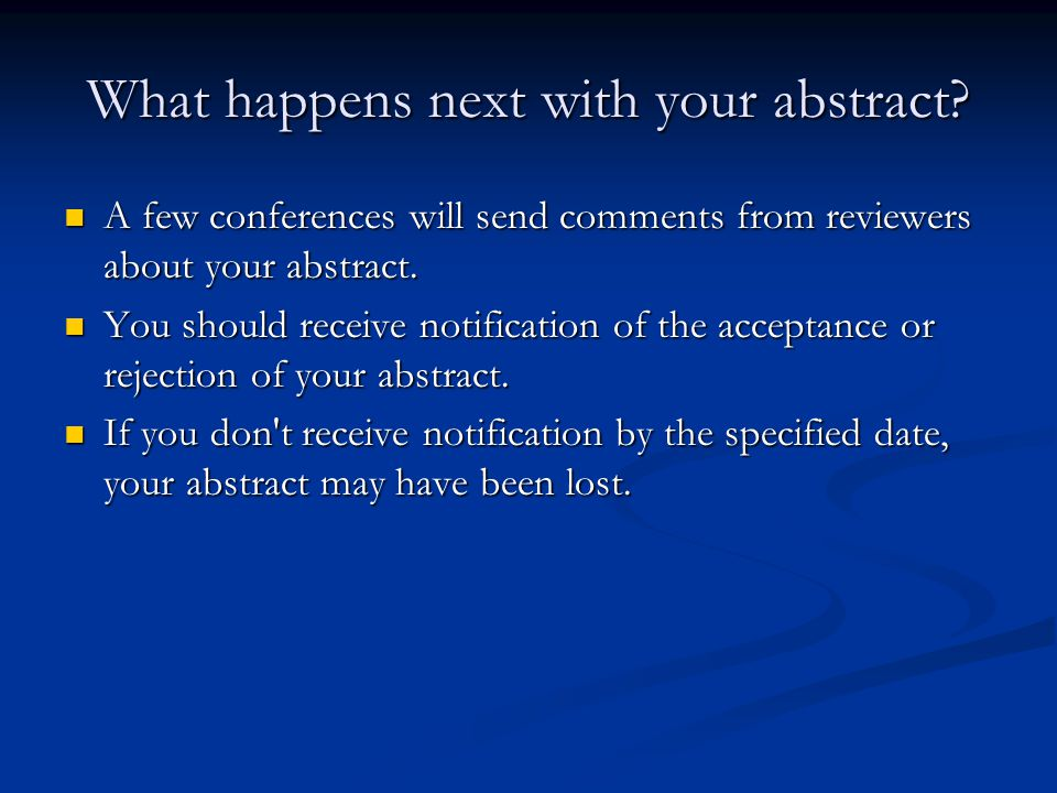 What happens next with your abstract.