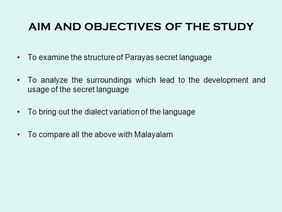 Conclusion This topic tries to analyze the secret language used by the Paraya community.